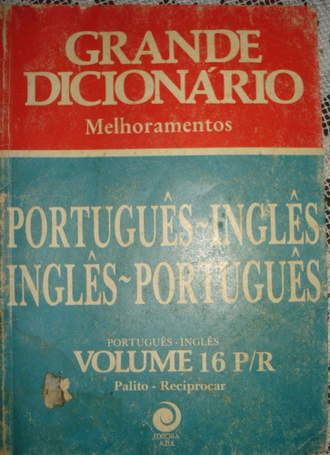grande dicionário melhoramentos volume 16 p até r