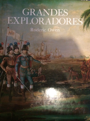 grandes exploradores. roderick owen