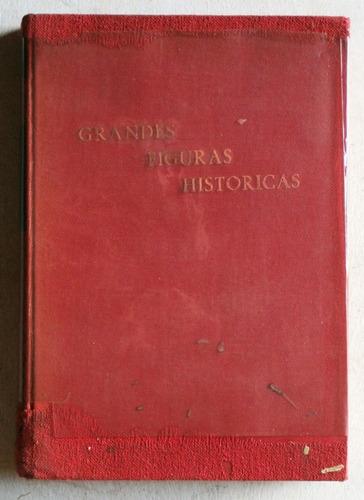 grandes figuras históricas: maría estuardo / henry bordeaux