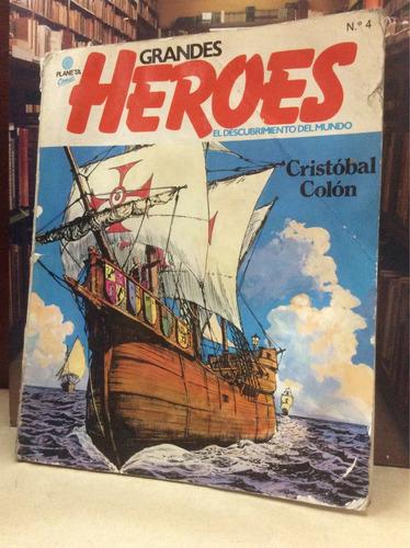 grandes héroes - cristóbal colón