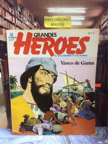 grandes héroes. vasco de gama