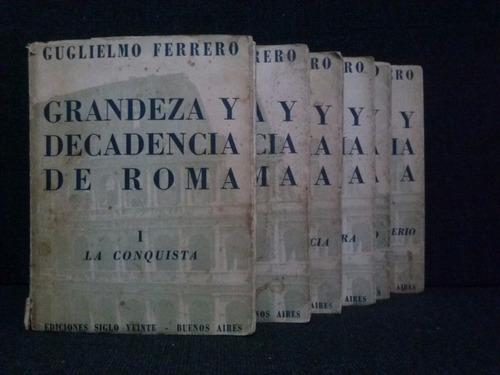 grandeza y decadencia de roma (6 tomos), guglielmo ferrero