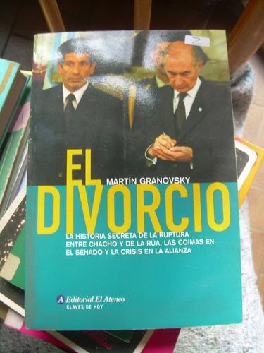 granovsky el divorcio crisis de la alianza coimas