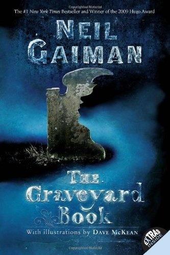 graveyard book, the - neil gaiman
