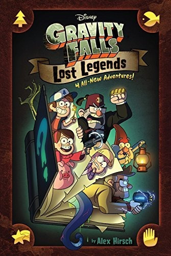 gravity falls lost legends: 4 all-new adventures!