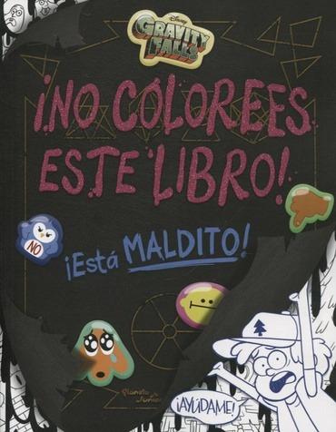 gravity falls - no colorees este libro! - aa.vv