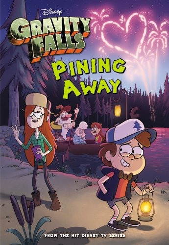 gravity falls pining away (gravity falls chapter book) disn