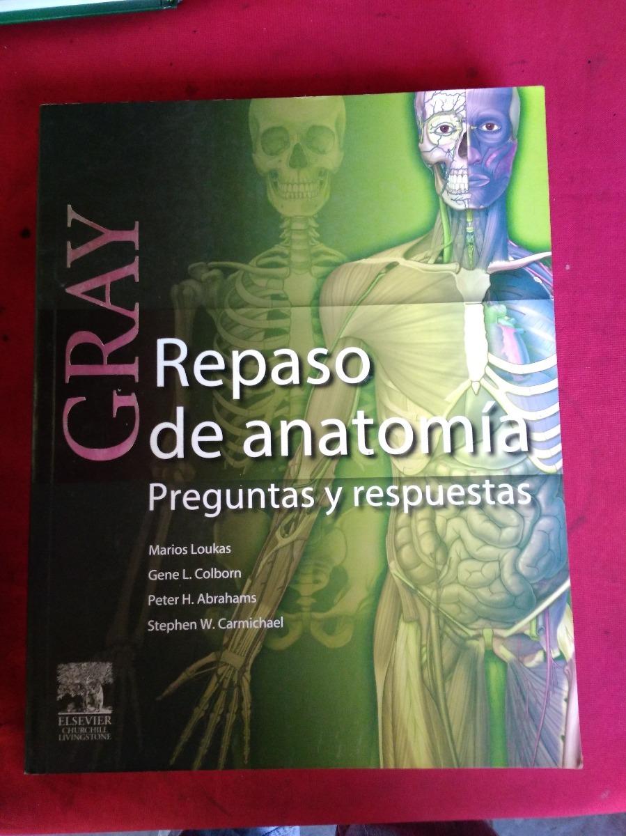 Gray Repaso De Anatomia Preguntas Y Respuestas - $ 68.000 en Mercado ...
