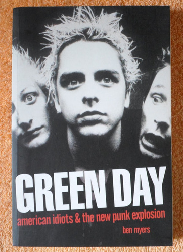 green day: american idiots and the new punk explosion