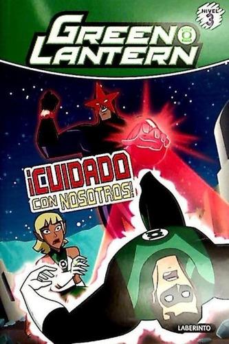 green lantern ¡cuidado con nosotros!(libro )