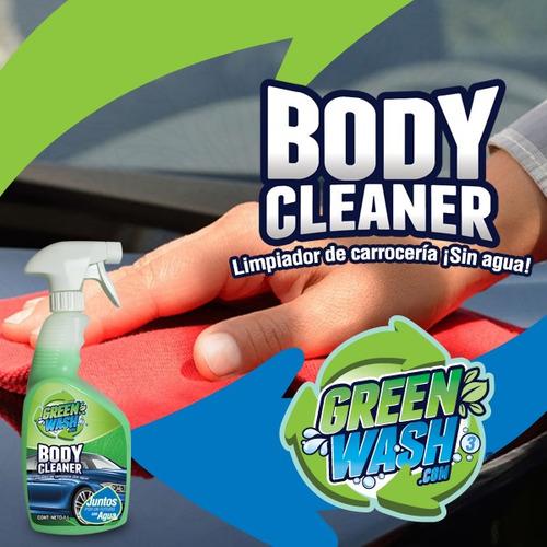 green wash body cleaner 700 ml lava tu auto sin agua