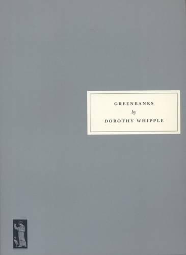 greenbanks : dorothy whipple