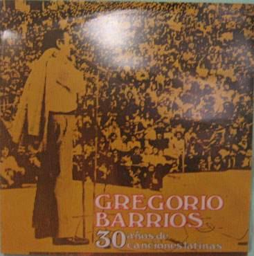 gregório barrios - 30 años de canciones latinas - 1977