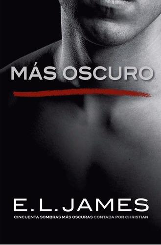 grey 2 - mas oscuro - e. l. james - nuevo libro!