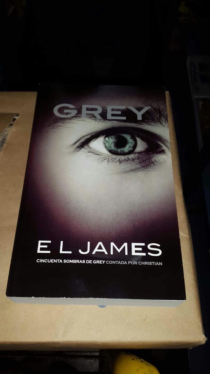 Grey (50 Sombras De Grey Contada Por Christiangrey)4to Libro - Bs ...