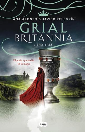 grial (britannia. libro 3)(libro novela y narrativa)