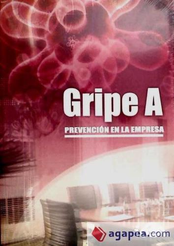 gripe a: prevención en la empresa(libro )