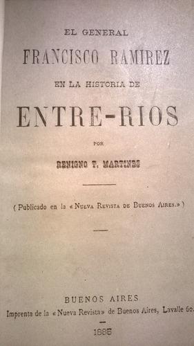 grl. francisco ramirez en la historia entre rios - 1885