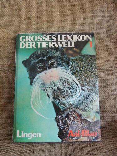 grosses lexikon der tierwelt  animais selvagens em alemão
