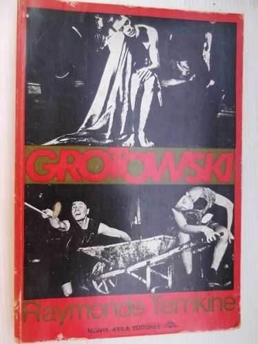 grotowski raymonde temkine estudio teatro laboratorio