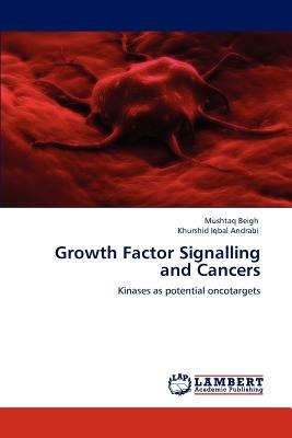 growth factor signalling and cancers; beigh, mu envío gratis
