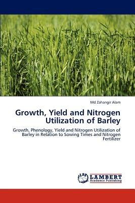 growth, yield and nitrogen utilization of barle envío gratis