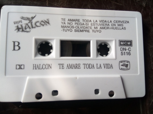 grupo halcon - te amare toda la vida (casete original)