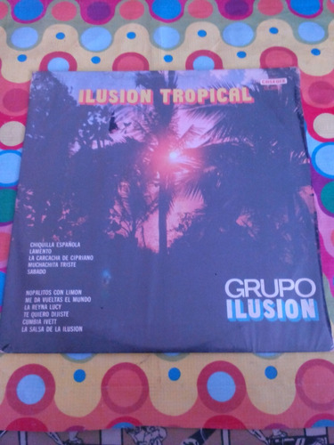 grupo ilusión lp ilusión tropical 1983. sellado r
