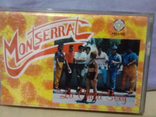 grupo monserrat - chica sexy (casete original)