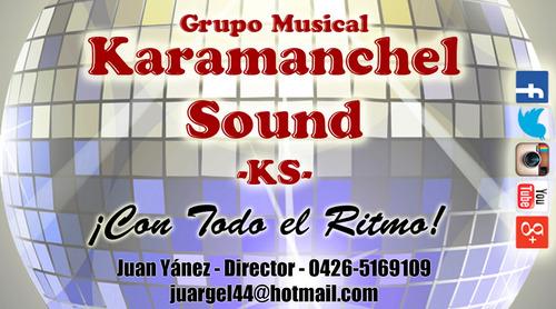 grupo músical en vivo  karamanchel sound -salsa-merengue más