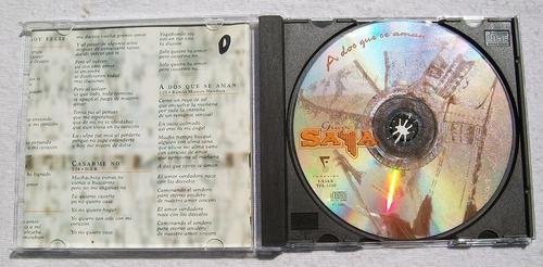 grupo saya. a dos que se aman. cd fonovisa 2000