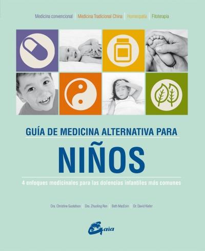 guãa de medicina alternativa para niã±os(libro cuidado del