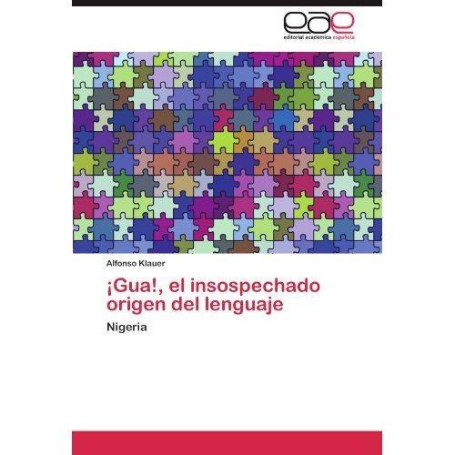 gua!, el insospechado origen del lenguaje; alfo envío gratis