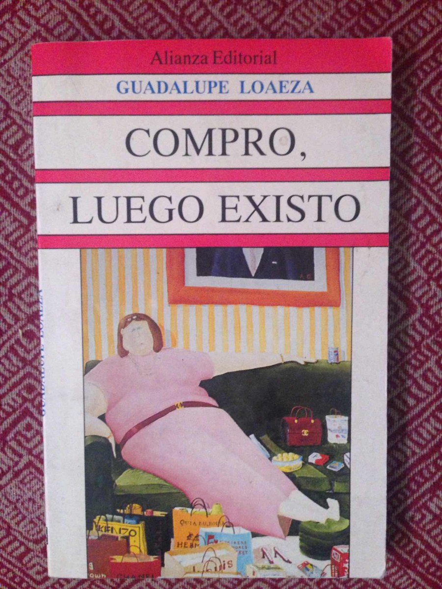 Guadalupe Loaeza Compro Luego Existo