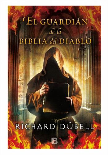 guardián de la biblia del diablo / richard dubell (envíos)