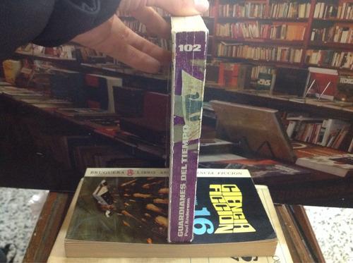 guardianes del tiempo. poul anderson. novela ficción