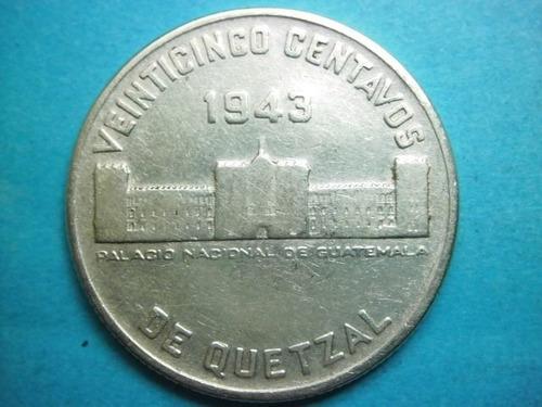 guatemala 25 centavos de quetzal fecha 1943 plata ley 0.720