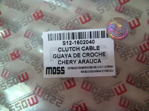 guaya de clutch para chery arauca (moss)