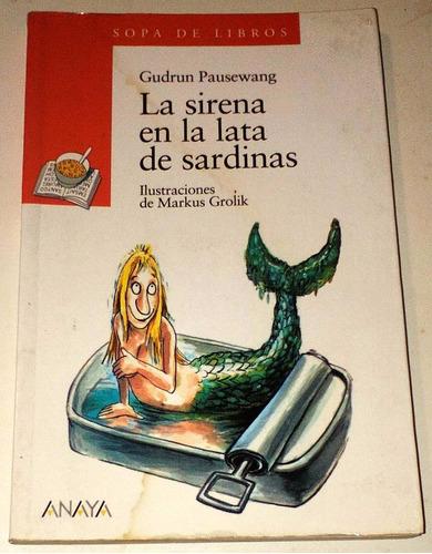 gudrun pausewang la sirena en la lata de sardinas