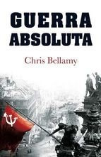 guerra absoluta / chris bellamy (envíos)