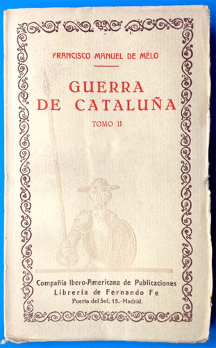 guerra de cataluña  -  francisco manuel de melo.