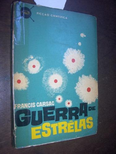 guerra de estrelas francis carsac 1961