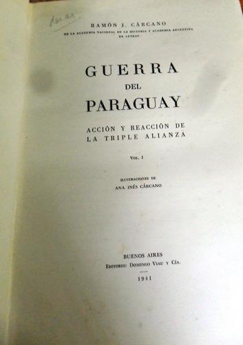 guerra del paraguay.tomo 1. ramon j. carcano. 1941