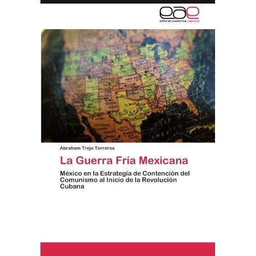 guerra fr a mexicana; abraham trejo terreros envío gratis