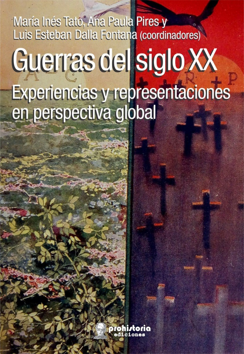 Guerras Del Siglo Xx - Vvaa - Prohistoria Ediciones
