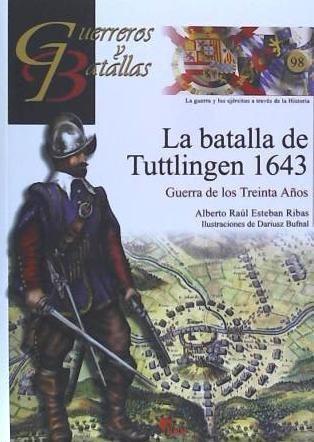 guerreros y batallas 98: batalla de tuttlingen 1643(libro )