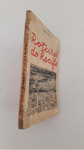 guia antigo de roteiros do recife de 1959 - tadeu rocha