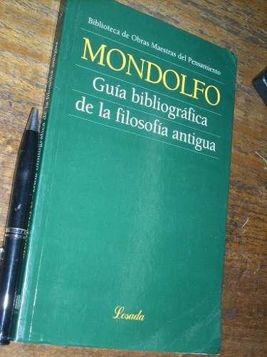 guía bibliográfica de la filosofía antigua mondolfo losada