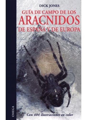 guía de campo de los arácnidos de españa y de europa(libro z