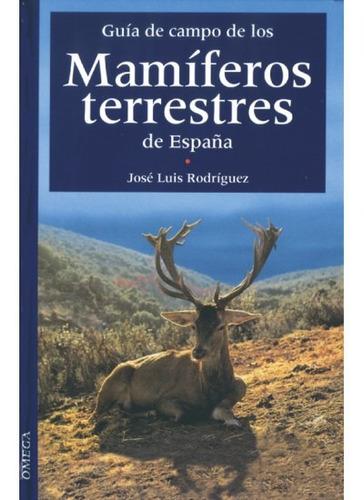 guía de campo de los mamíferos terrestres de españa(libro zo